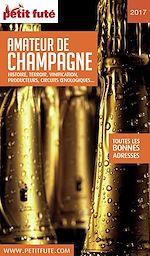 Téléchargez le livre :  AMATEUR DE CHAMPAGNE 2017 Petit Futé