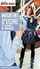 Télécharger le livre : MAGASINS D'USINE 2017/2018 Petit Futé