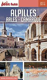 ALPILLES - CAMARGUE - ARLES 2017/2018 Petit Futé |