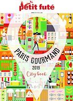 Téléchargez le livre :  PARIS GOURMAND 2019 Petit Futé