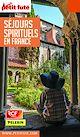 Télécharger le livre : SÉJOURS SPIRITUELS EN FRANCE 2018/2019 Petit Futé