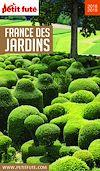 Télécharger le livre :  FRANCE DES JARDINS 2018/2019 Petit Futé
