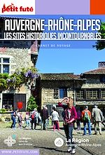 Téléchargez le livre :  AUVERGNE-RHÔNE-ALPES 2018 Carnet Petit Futé