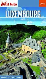 Téléchargez le livre :  LUXEMBOURG 2019 Petit Futé