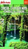 Télécharger le livre :  CANCÚN - LA RIVIERA MAYA / PÉNINSULE DU YUCATÁN 2019/2020 Petit Futé