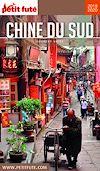 Télécharger le livre :  CHINE DU SUD 2019/2020 Petit Futé