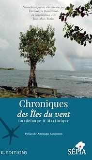 Téléchargez le livre :  Chroniques des Iles du vent