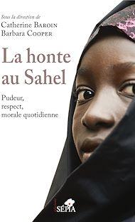 Téléchargez le livre :  La honte au Sahel
