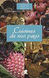 Télécharger le livre :  Cuisines de nos pays