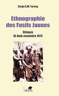 Téléchargez le livre :  Ethnographie des Fusils Jaunes