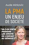 Télécharger le livre :  La PMA : un enjeu de société