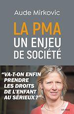 Download this eBook La PMA : un enjeu de société