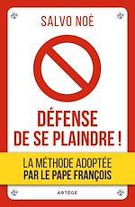 Download this eBook Défense de se plaindre !