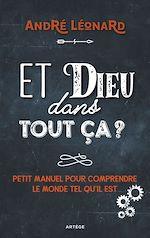 Download this eBook Et Dieu dans tout ça ?