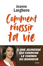 Download this eBook Comment réussir ta vie