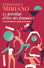 Download this eBook Le privilège d'être des femmes