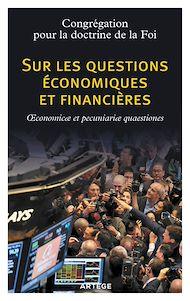 Téléchargez le livre :  Sur les questions économiques et financières