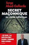 Télécharger le livre :  Secret maçonnique ou vérité catholique