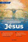 Télécharger le livre :  Connaître Jésus