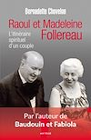 Télécharger le livre :  Raoul et Madeleine Follereau