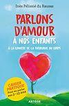 Télécharger le livre :  Parlons d'amour à nos enfants