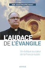 Download this eBook L'audace de l'Évangile