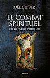 Télécharger le livre :  Le combat spirituel, clé de la paix intérieure
