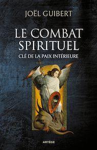 Téléchargez le livre :  Le combat spirituel, clé de la paix intérieure