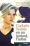 Télécharger le livre :  Carlotta Nobile : en un instant, l'infini