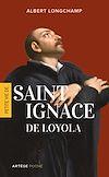 Télécharger le livre :  Petite vie de saint Ignace de Loyola