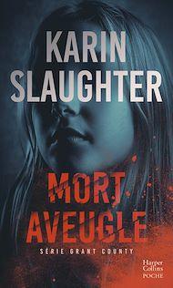 Téléchargez le livre :  Mort aveugle