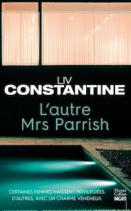 Téléchargez le livre :  L'autre Mrs Parrish