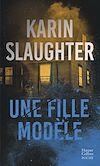 Une fille modèle | Slaughter, Karin