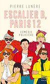 Télécharger le livre :  Escalier B, Paris 12