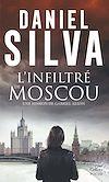 Télécharger le livre :  L'infiltré de Moscou