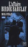 Télécharger le livre :  L'affaire Birdie Barclay