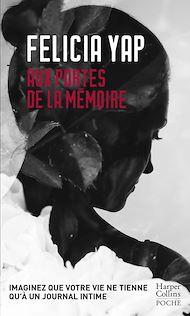 Téléchargez le livre :  Aux portes de la mémoire