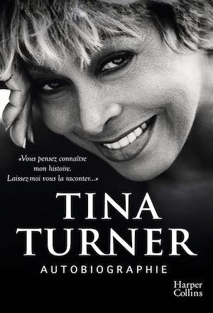Autobiographie (version française) | Turner, Tina. Auteur