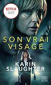 Son vrai visage | Slaughter, Karin