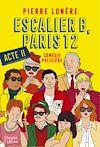 Escalier B, Paris 12 - Acte 2