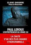 Télécharger le livre :  Paul LeRoux : L'entrepreneur du crime 2.0