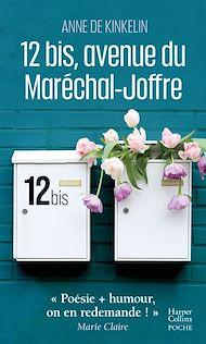 Téléchargez le livre :  12 bis, avenue du Maréchal Joffre
