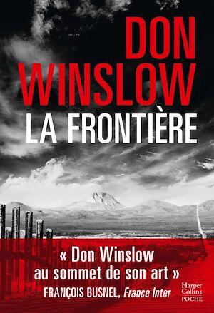 La frontière | Winslow, Don. Auteur