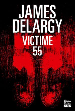 Victime 55 | Delargy, James. Auteur