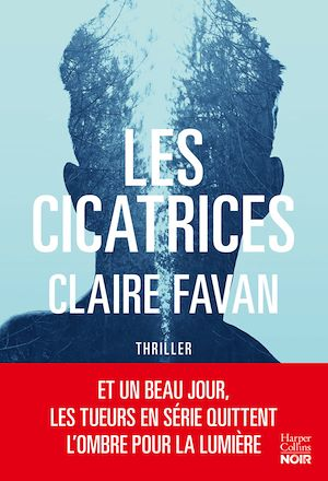 Les cicatrices : thriller