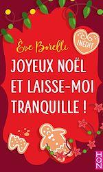 Téléchargez le livre :  Joyeux Noël et laisse-moi tranquille !