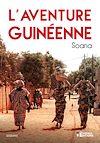 Télécharger le livre :  L'aventure Guinéenne