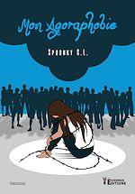 Téléchargez le livre :  Mon agoraphobie