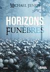Télécharger le livre :  Horizons funèbres