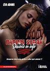 Télécharger le livre :  Brown Sugar - Descente en enfer